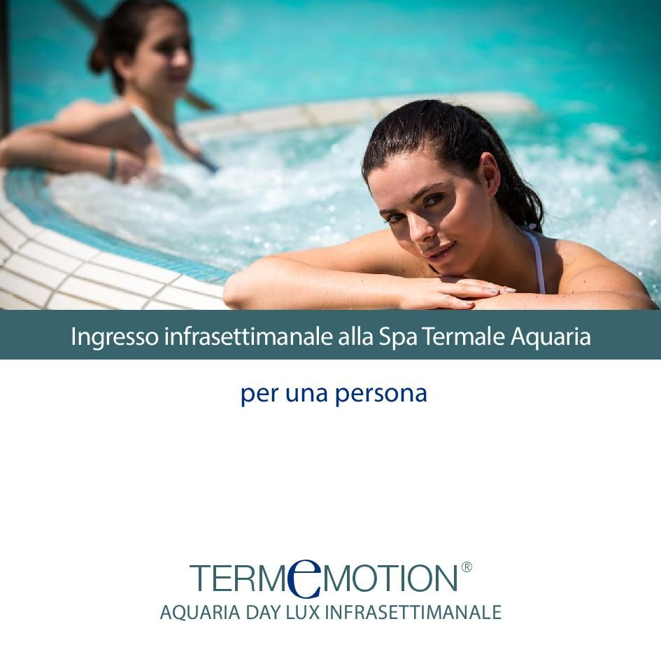 Voucher Termemotion Aquaria Day Lux